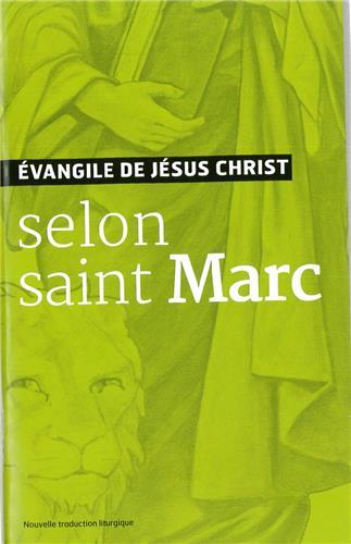 EVANGILE DE JESUS CHRIST - SELON SAINT MARC - NOUVELLE TRADUCTION AELF